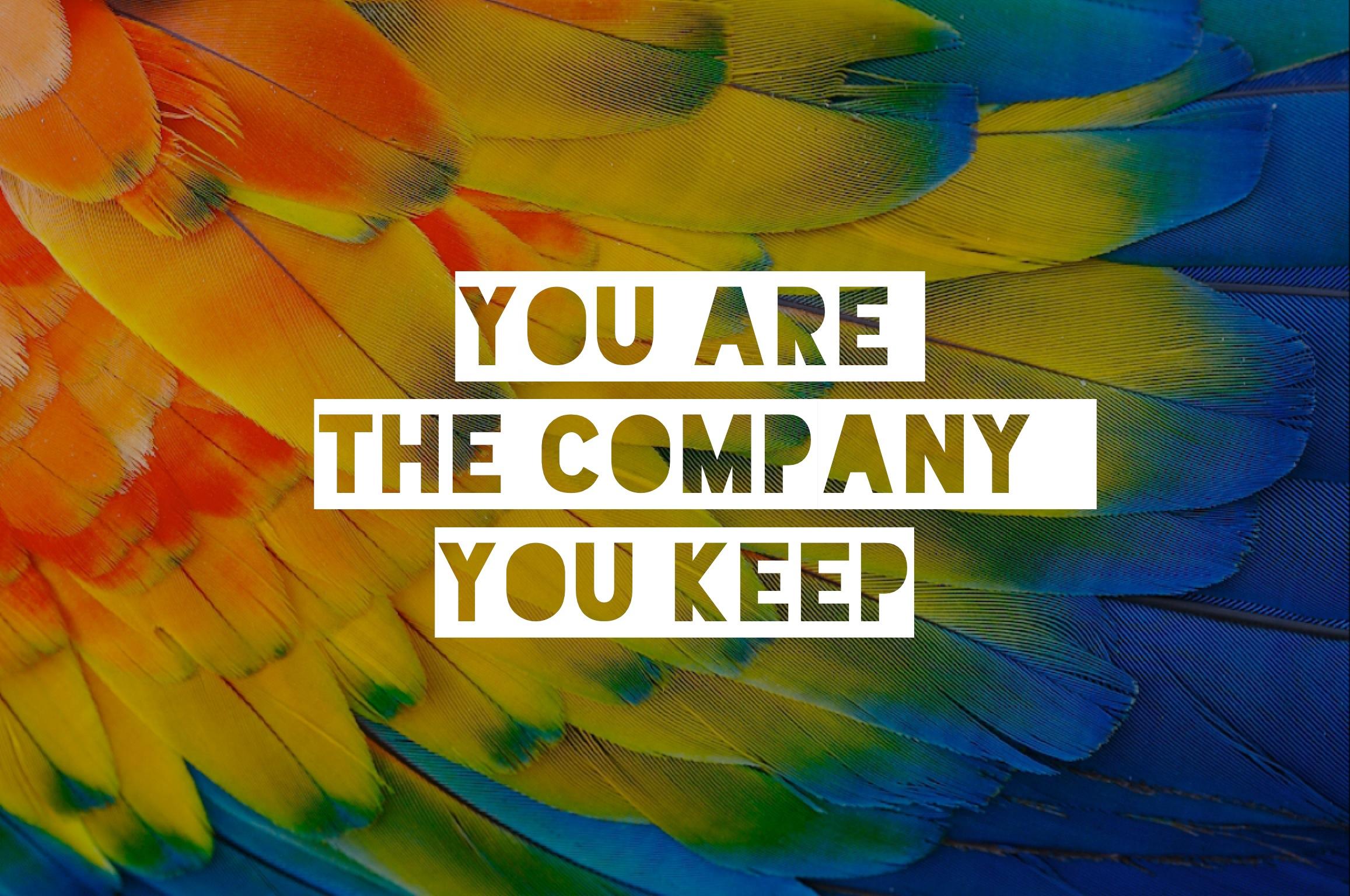 company you keep