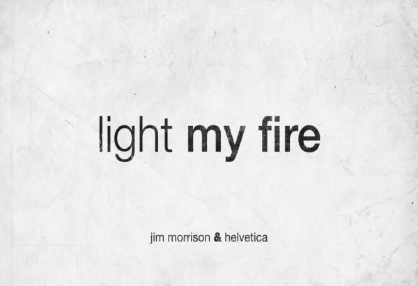 light my fire Ernesto Lago
