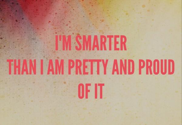 smarter than pretty