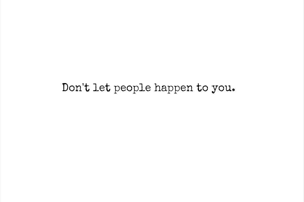 Dont Let People Happen To You Harvey Milk Justmytypemag
